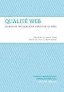Qualité Web, les bonnes pratiques pour améliorer vos sites
