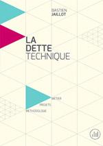 La dette technique, par Bastien Jaillot
