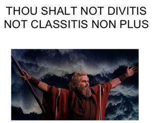 Thou Shalt Not Divitis